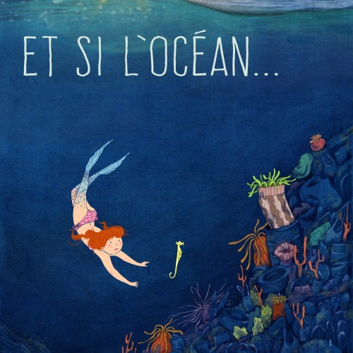 Et si l'Océan…